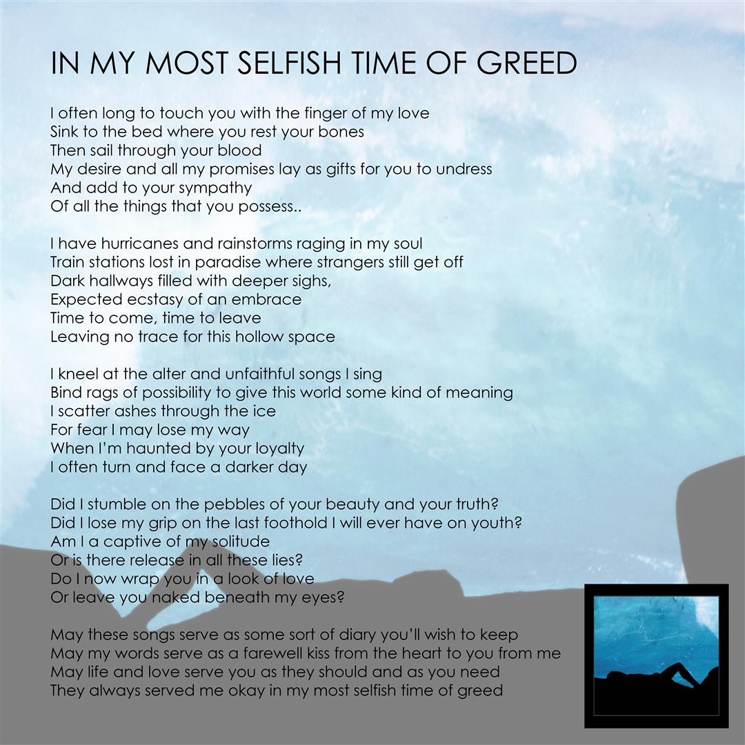 in-my-most-selfish-time-of-greed