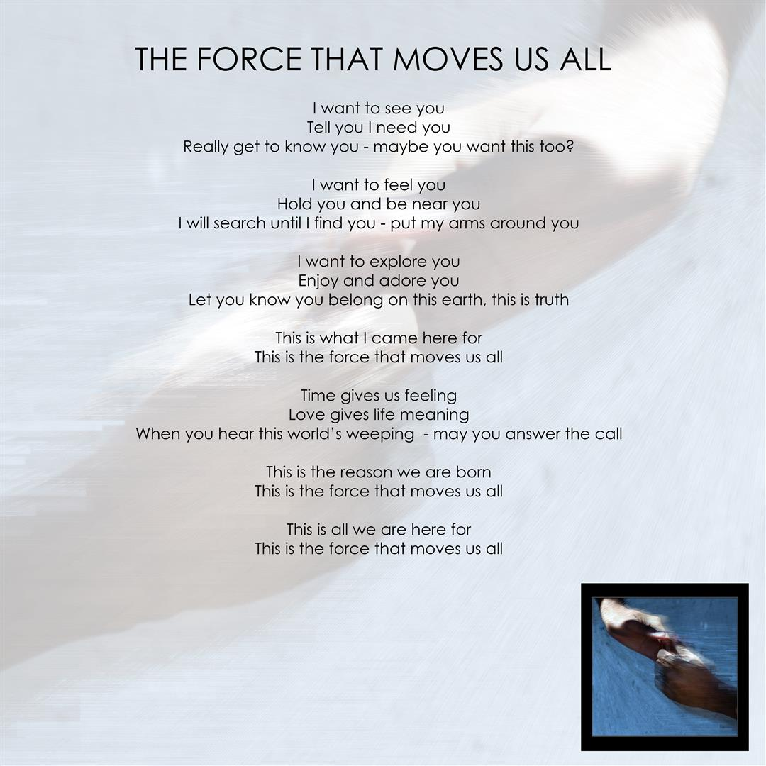 The Force That Moves Us All (Large)